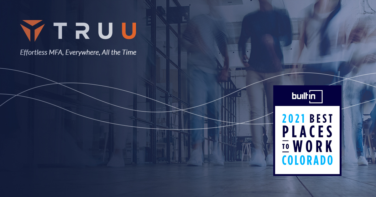 """Built in Colorado Selects TruU for """"100 Best Places to Work"""" Award"""